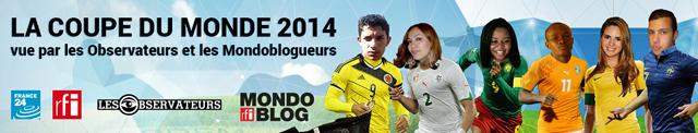 La Coupe du monde vue par les Observateurs et les Mondoblogueurs (via Mondoblog)